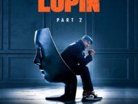 Elenco e criadores contam o que esperar de Lupin Parte 2
