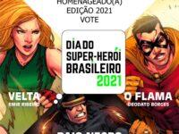 DIA DO SUPER-HERÓI BRASILEIRO 2021: Encontra-se em andamento votação para escolher o super-herói (e seu autor) que será homeageado esse ano!