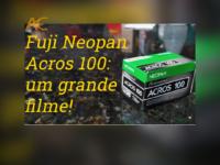 Analógico Lógico: Fujifilm Neopan Acros 100. Um tremendo filme