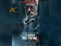 O HOMEM NAS TREVAS 2: Um thriller agonizante e sem limites que supera todas as expectativas