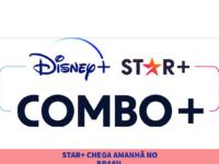 STAR+ chega amanhã no Brasil