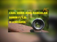 Carl Zeiss Jena Pancolar 50/1.8: O Retorno da Jedi