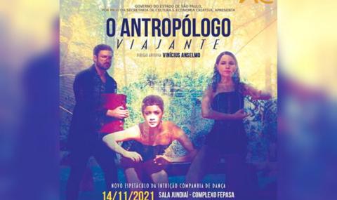 O Antropólogo Viajante: Intuição Companhia de Dança apresenta novo espetáculo em Jundiaí abordando temas da atualidade com relevância política e social