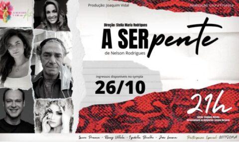 "Laura Proença participa de a ""A Serpente"", de Nelson Rodrigues"